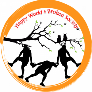Happy World Broken Society