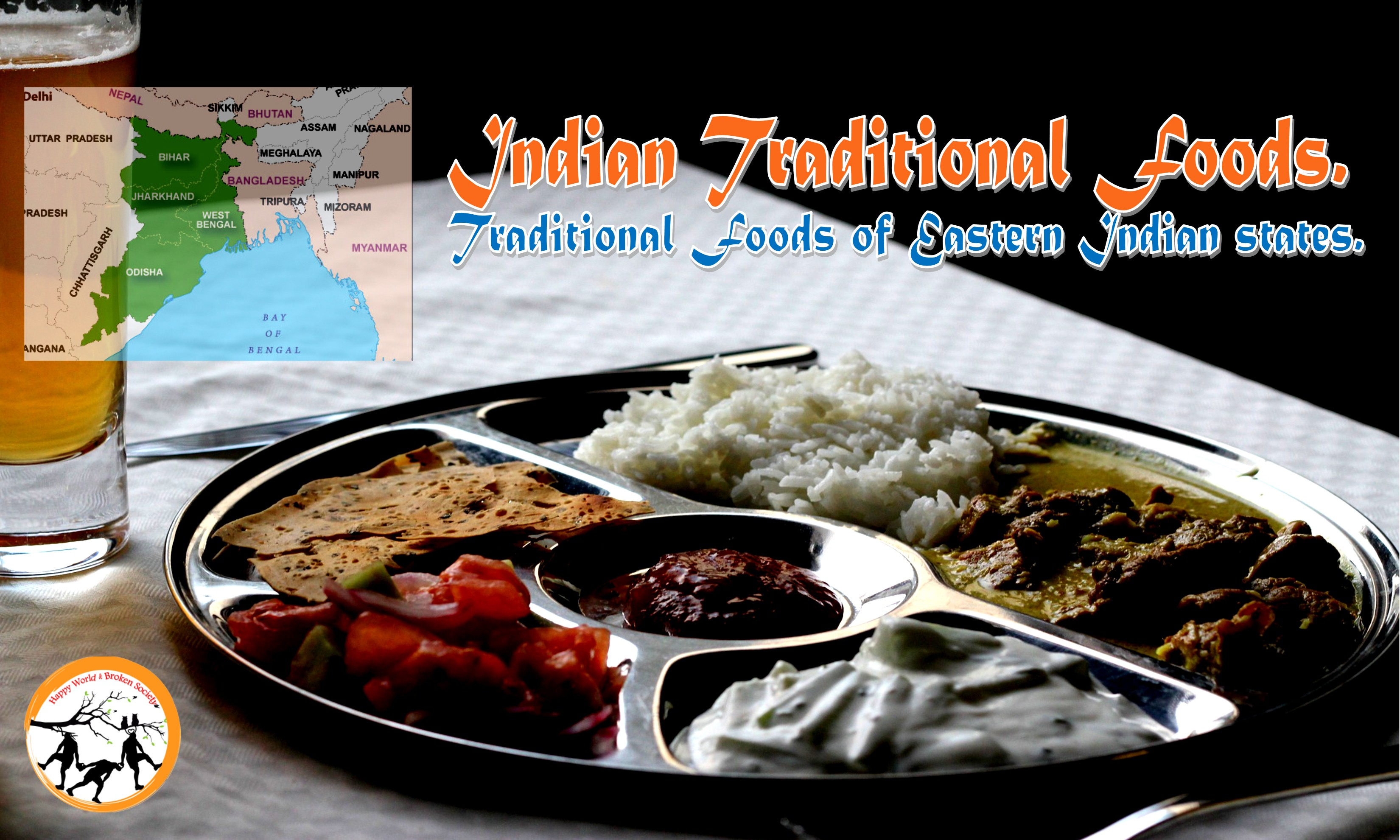 Indian Traditional Foods: Indigenous foods of Eastern Indian
